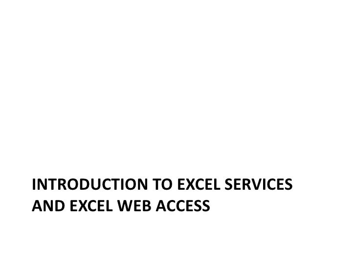 Introduction to Excel Services and Excel Web Access<br />