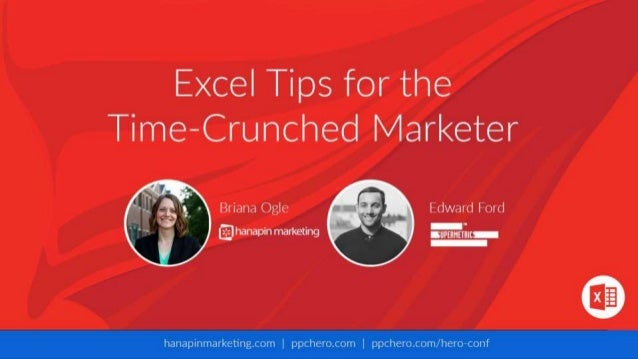 1 www.dublindesign.com Excel Tips for the Time- Crunched Marketer HOSTED BY: