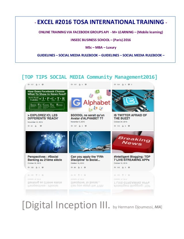[TOP	   TIPS	   SOCIAL	   MEDIA	   Community	   Management2016]	    [Digital	   Inception	   III.	   by	   Her...