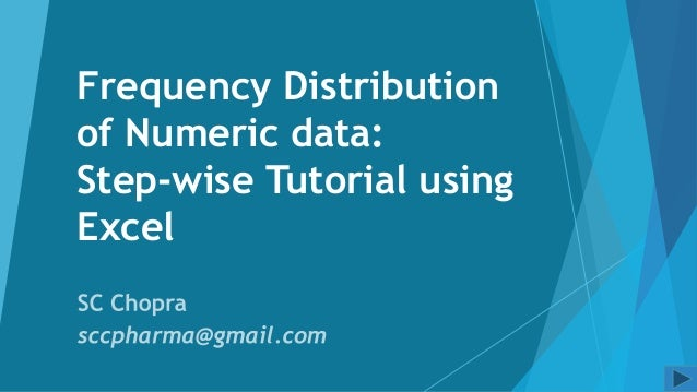 Frequency Distribution of Numeric data: Step-wise Tutorial using Excel