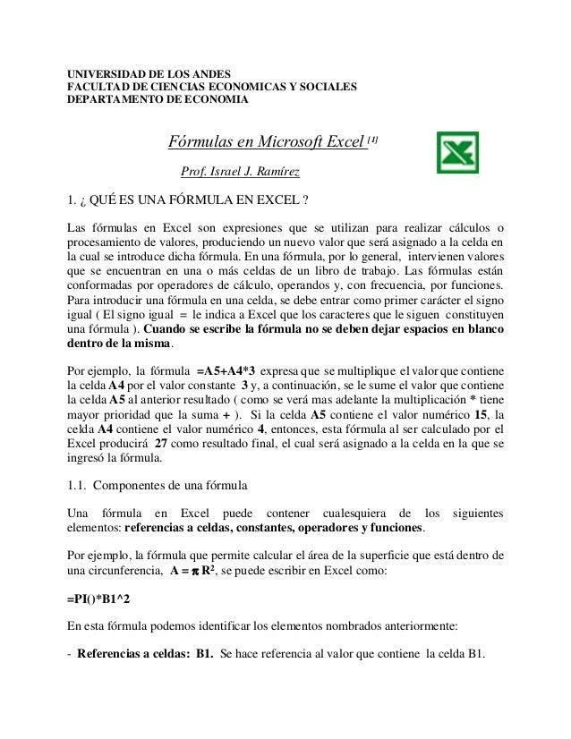 UNIVERSIDAD DE LOS ANDES FACULTAD DE CIENCIAS ECONOMICAS Y SOCIALES DEPARTAMENTO DE ECONOMIA Fórmulas en Microsoft Excel [...