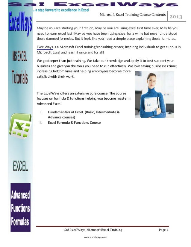 Microsoft Excel Training Course Contents Sa! ExcelWays-Microsoft Excel Training Page 1 May be you are starting your first ...