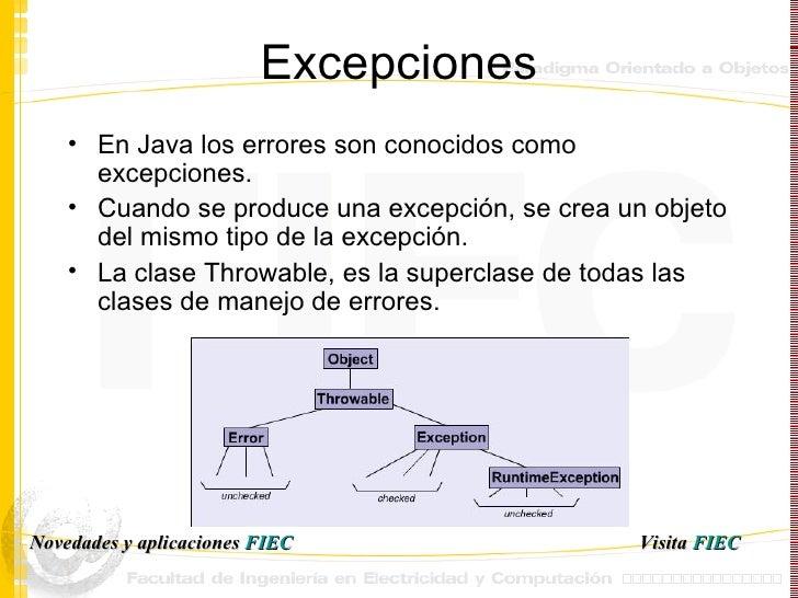 Excepciones <ul><li>En Java los errores son conocidos como excepciones. </li></ul><ul><li>Cuando se produce una excepción,...