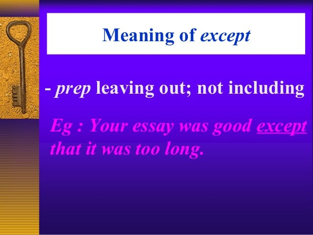 The meaning of except