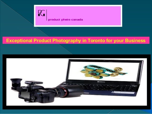 Exceptional Product Photography in Toronto for your Business