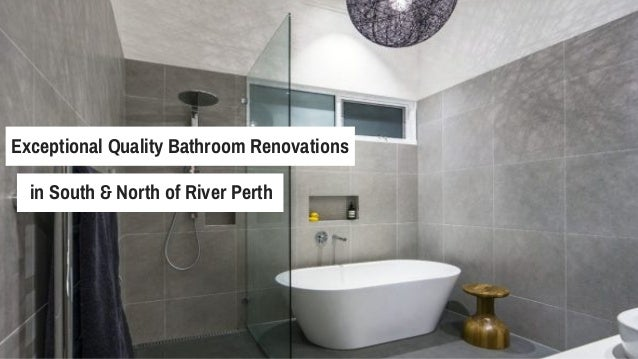 Exceptional Quality Bathroom Renovations in South & North of River Perth