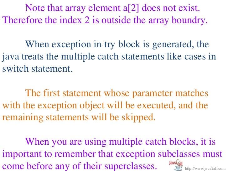 computer science exception handling in java There are two common ways to event handling in java: anonymous class create other method anonymous class an anonymous class is a local class without a name an anonymous class is defined and instantiated in a single succinct expression using the new operator.