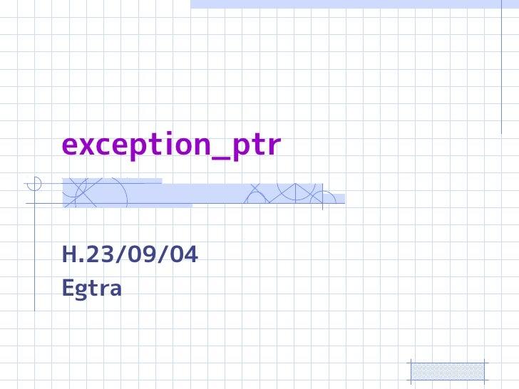 exception_ptrH.23/09/04Egtra