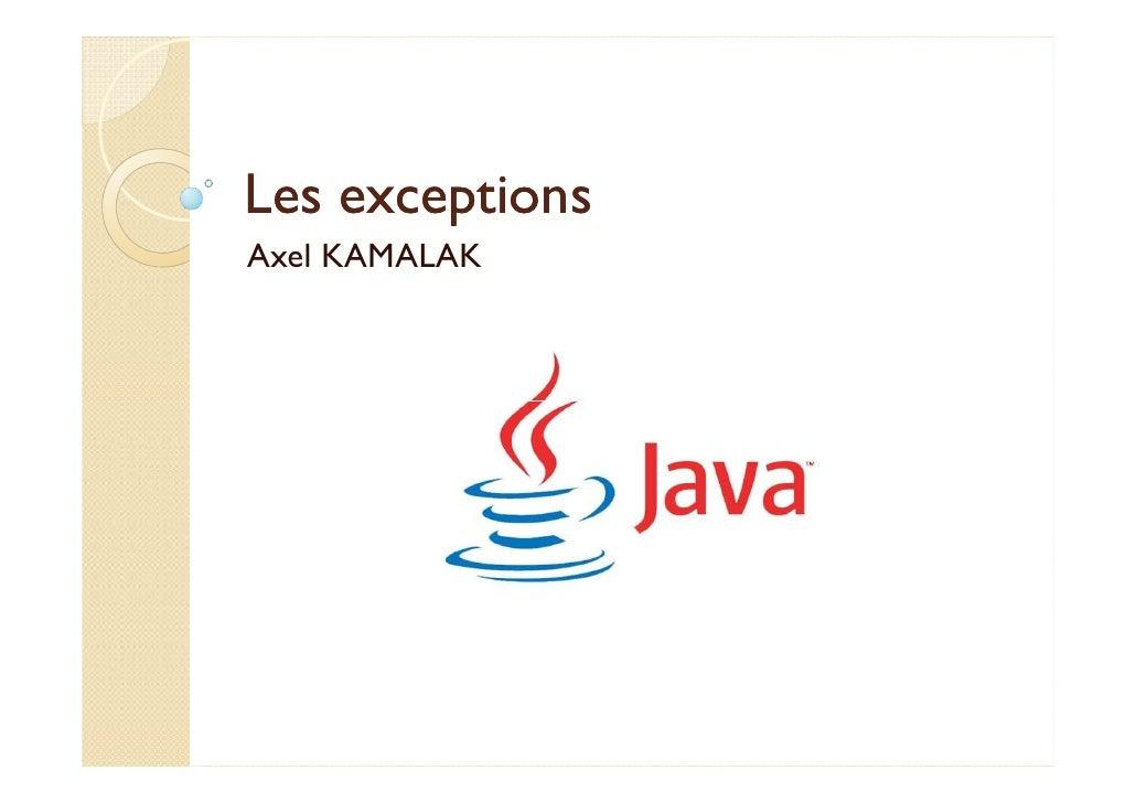 Les exceptionsAxel KAMALAK