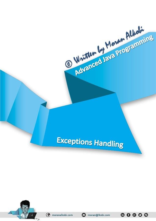 בחריג טיפולים–Exceptions Handling,מסוימים ובמקרים סגורים למנגנונים המתכנת בידי אחרות בשפות היו אש...