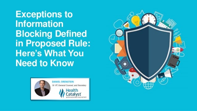 Exceptions to Information Blocking Defined in Proposed Rule: Here's What You Need to Know