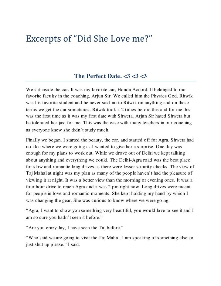 """Excerpts of """"Did She Love me?""""                        The Perfect Date. <3 <3 <3We sat inside the car. It was my favorite ..."""