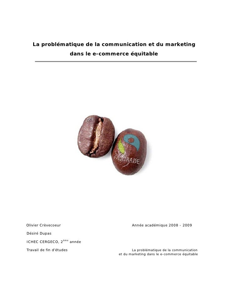 La problématique de la communication et du marketing                           dans le e-commerce équitable     Olivier Cr...
