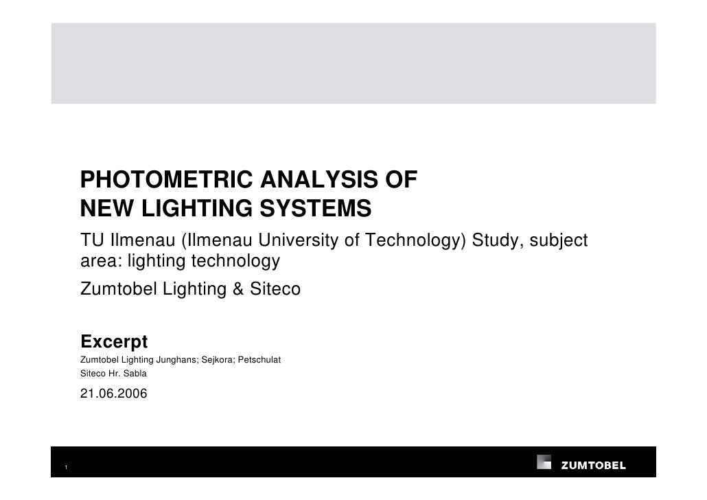 PHOTOMETRIC ANALYSIS OF     NEW LIGHTING SYSTEMS     TU Ilmenau (Ilmenau University of Technology) Study, subject     area...