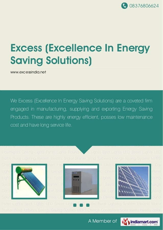 08376806624A Member ofExcess (Excellence In EnergySaving Solutions)www.excessindia.netSolar Water Heater Solar Management ...
