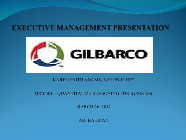 KAREN FAITH ADAMS, KAREN JONESQRB/501 – QUANTITATIVE REASONING FOR BUSINESS               MARCH 26, 2012                AR...