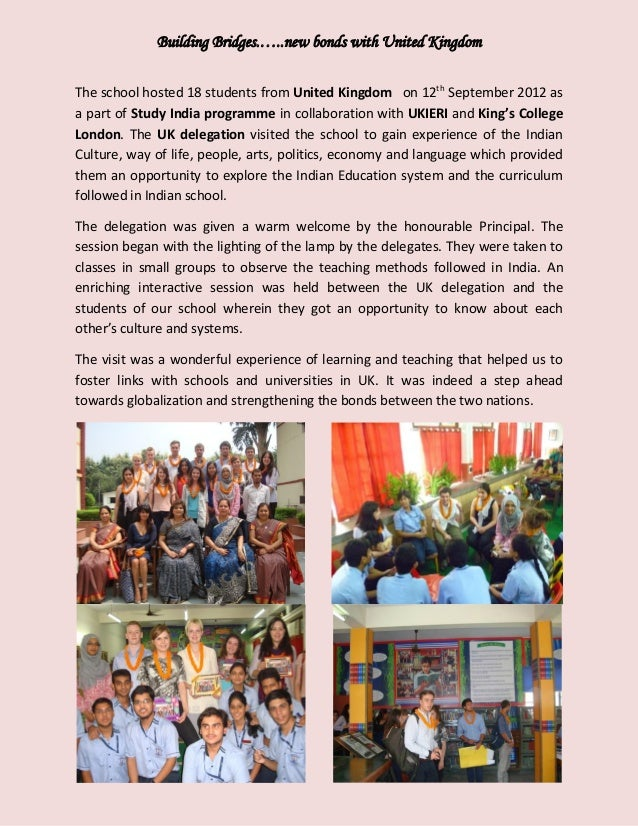 Building Bridges.…..new bonds with United Kingdom The school hosted 18 students from United Kingdom on 12th September 2012...