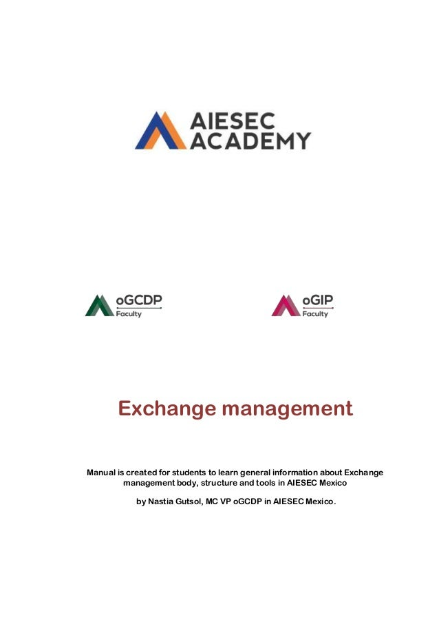 Exchange management Manual is created for students to learn general information about Exchange management body, structure ...