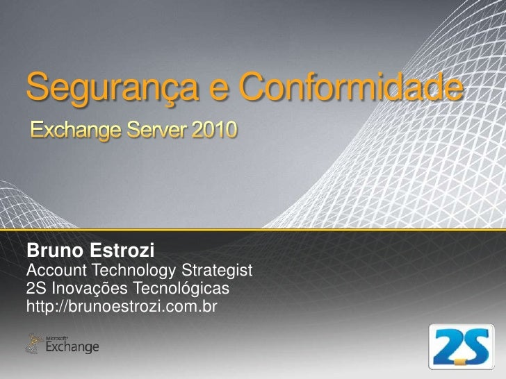 Exchange Server 2010 - Compliance