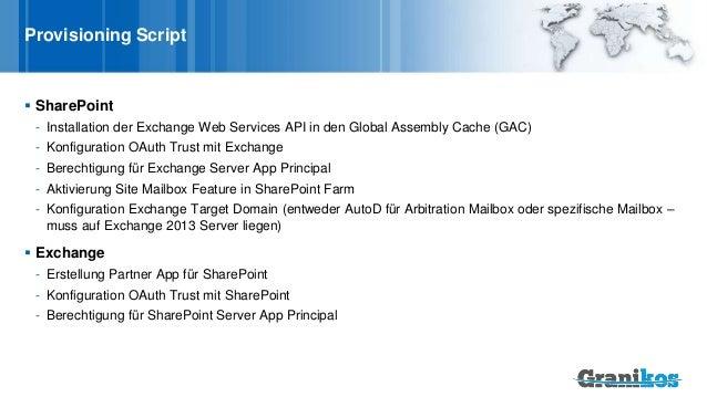 Provisioning Script  SharePoint - Installation der Exchange Web Services API in den Global Assembly Cache (GAC) - Konfigu...
