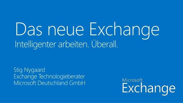 Die Evolution von Exchange  LB  • Stark vereinfachte  Infrastruktur  • Integrierte HA in allen  Rollen  • Hardwarepotentia...