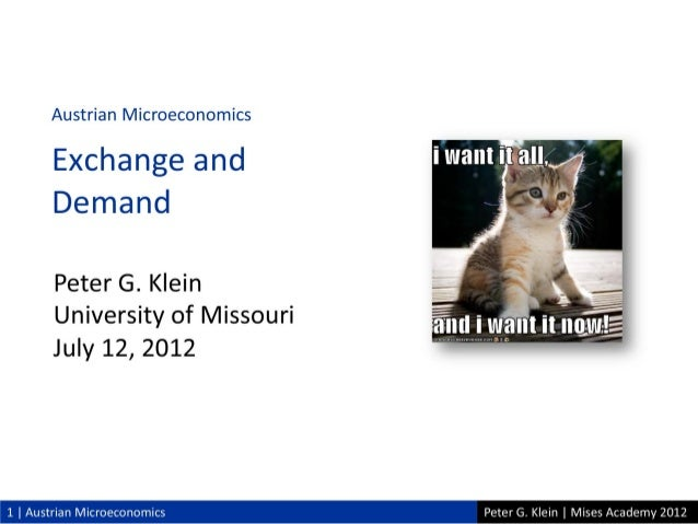 Austrian Microeconomics, Lecture 2 with Peter Klein - Mises Academy