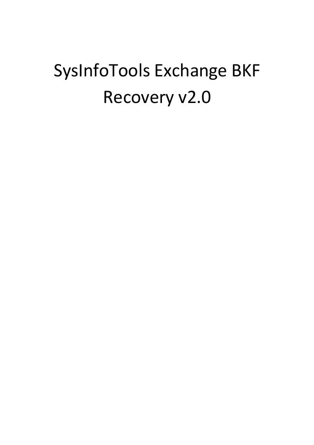 SysInfoTools Exchange BKF      Recovery v2.0