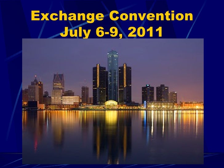 Exchange Convention July 6-9, 2011