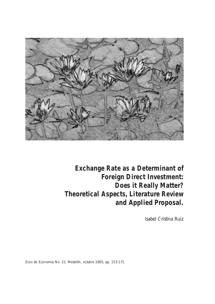 Exchange Rate as a Determinant of                                   Foreign Direct Investment:                            ...