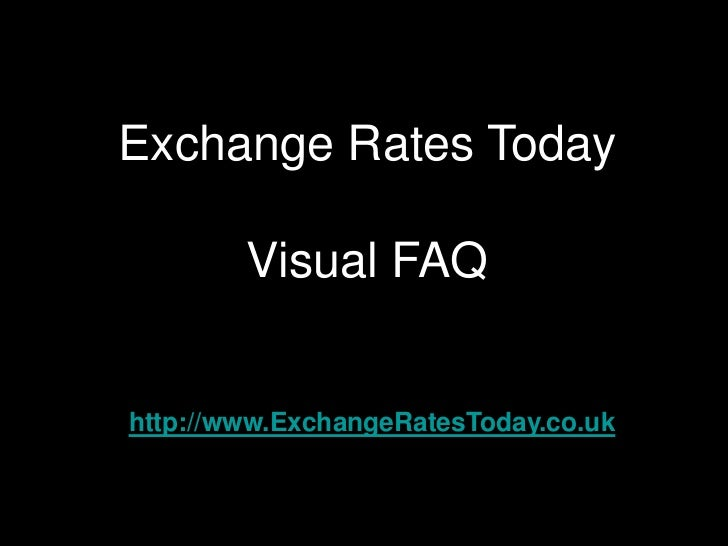 Exchange Rates Today - Free rate service FAQ
