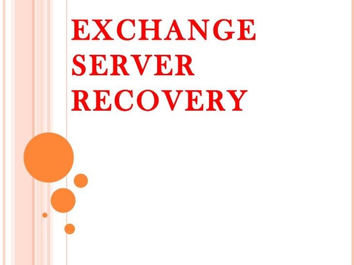 EXCHANGE SERVER RECOVERY