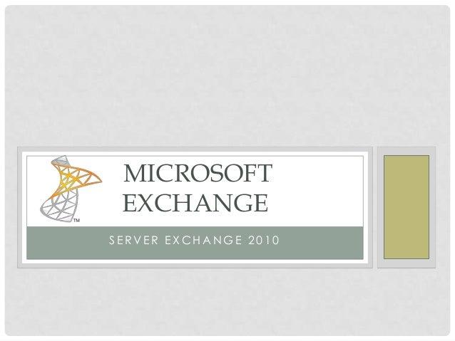 MICROSOFT EXCHANGESERVER EXCHANGE 2010