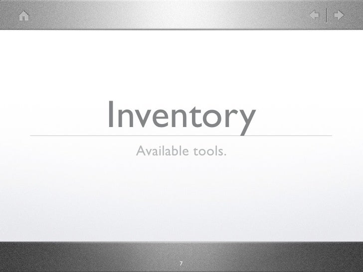 Inventory  Available tools.             7