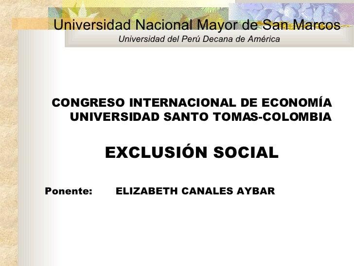 Universidad Nacional Mayor de San Marcos   Universidad del Perú Decana de América <ul><li>CONGRESO INTERNACIONAL DE ECONOM...