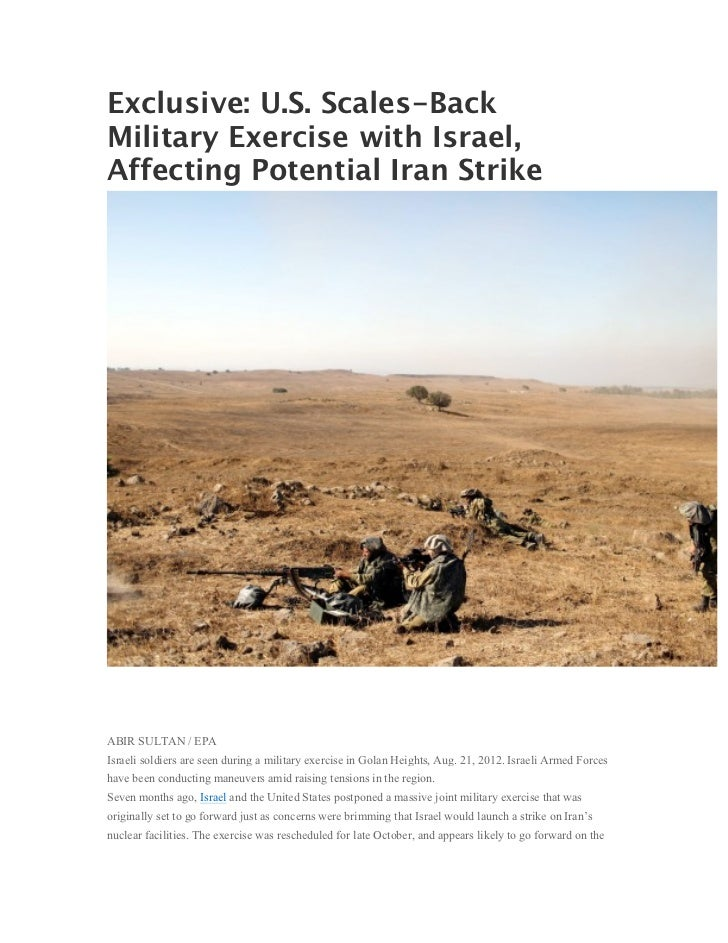 Exclusive: U.S. Scales-BackMilitary Exercise with Israel,Affecting Potential Iran StrikeABIR SULTAN / EPAIsraeli soldiers ...