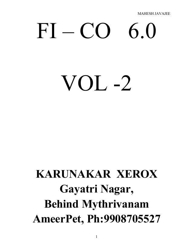 MAHESH JAVAJEE FI – CO 6.0 VOL -2 KARUNAKAR XEROX Gayatri Nagar, Behind Mythrivanam AmeerPet, Ph:9908705527 1