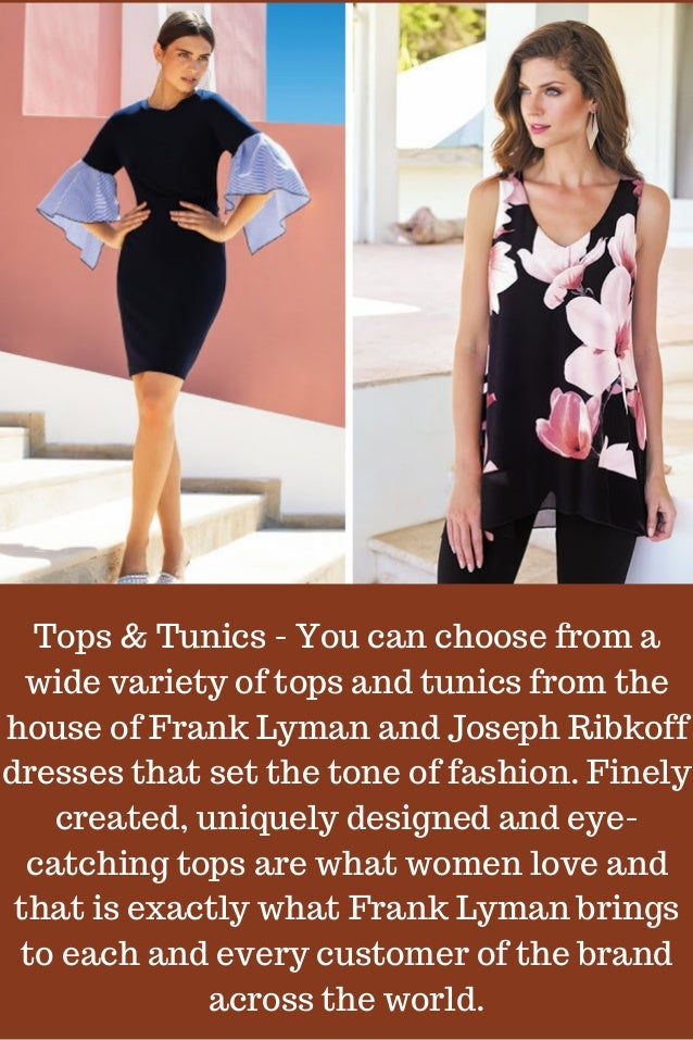 060079d4ae Exclusive designer dresses of Frank Lyman and Joseph Ribkoff to style…