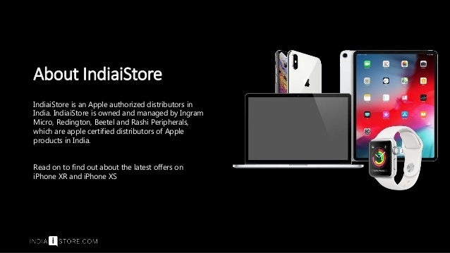 info for d09a0 2fe24 Exclusive iPhone Xs and iPhone XR Cashback Offers - IndiaiStore