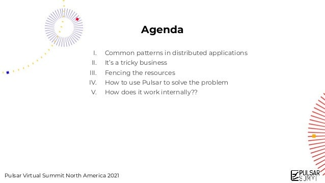 Exclusive Producer: Using Pulsar to Build Distributed Applications - Pulsar Summit NA 2021 Slide 3