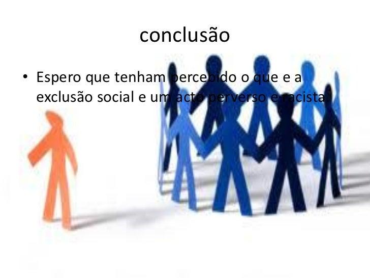 exclus 227 o social do grupo e racismo