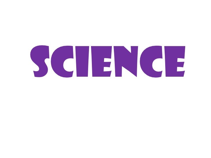 SCIENCE<br />