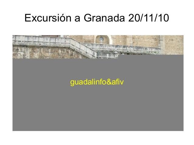 Excursión a Granada 20/11/10 guadalinfo&afiv
