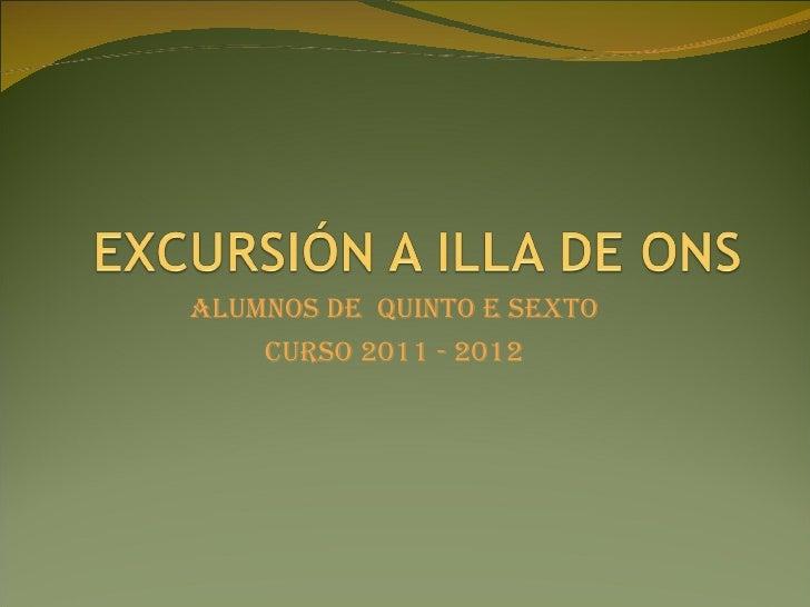 ALUMNOS DE QUINTO E SEXTO    CURSO 2011 - 2012