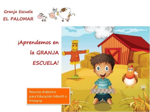 ¡Excursión a la Granja Escuela! Recurso didáctico para Educación Infantil o Primaria