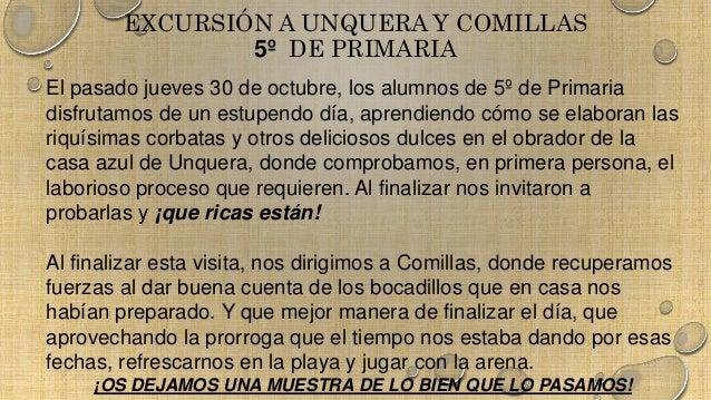 EXCURSIÓN A UNQUERA Y COMILLAS  5º DE PRIMARIA  El pasado jueves 30 de octubre, los alumnos de 5º de Primaria  disfrutamos...