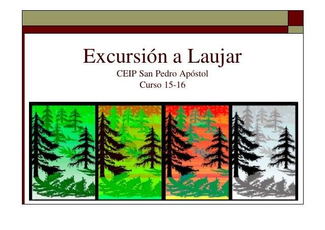 Excursión a Laujar CEIP San Pedro Apóstol Curso 15-16