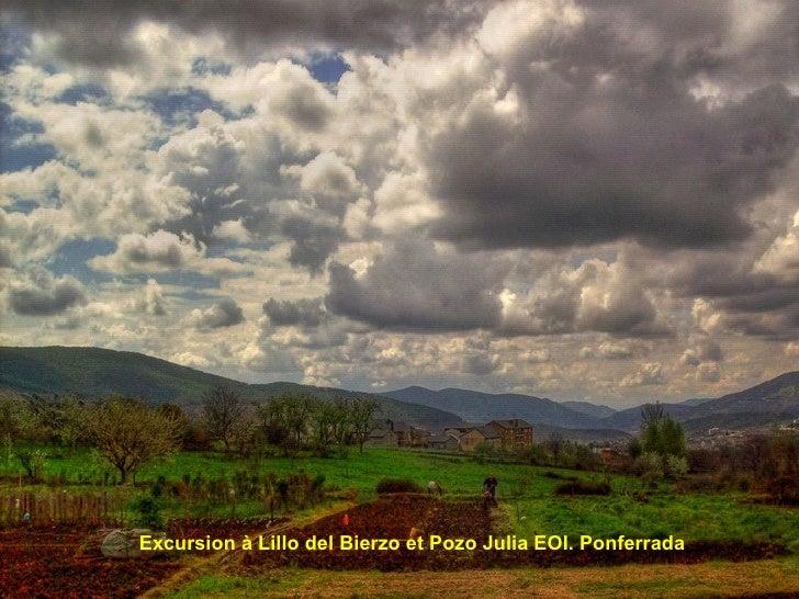 Excursion à Lillo del Bierzo et Pozo Julia EOI. Ponferrada