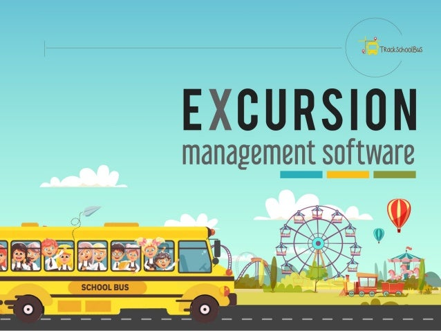Excursion Management Software from TrackSchoolBus