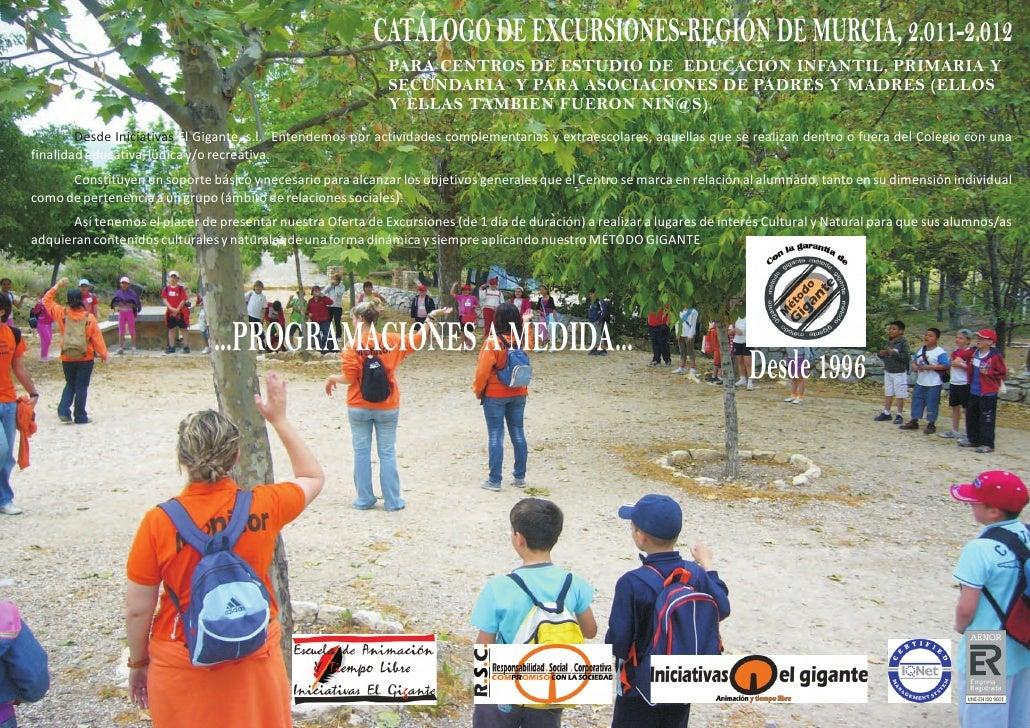 CATÁLOGO DE EXCURSIONES-REGIÓN DE MURCIA, 2.011-2.012                                                             PARA CEN...