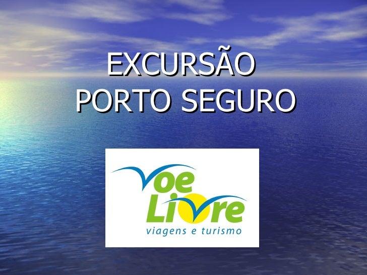 EXCURSÃO  PORTO SEGURO